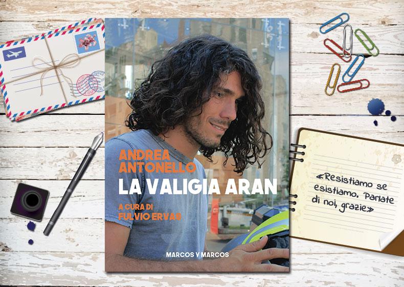 """""""La valigia di Aran"""": il nuovo libro di Andrea Antonello"""