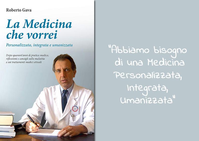 La Medicina che vorrei: personalizzata, integrata, umanizzata